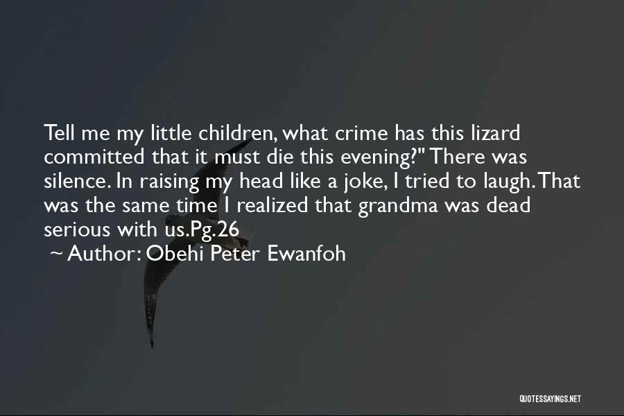Obehi Peter Ewanfoh Quotes 274593
