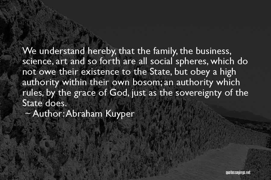 Obey My Rules Quotes By Abraham Kuyper