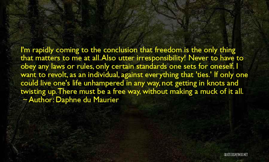 Obey My Rules Quotes By Daphne Du Maurier