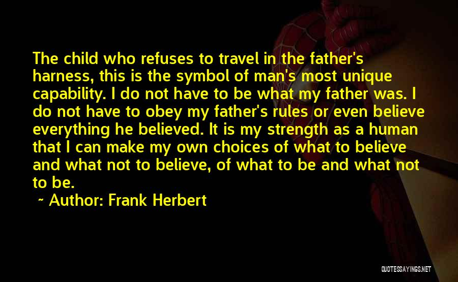 Obey My Rules Quotes By Frank Herbert