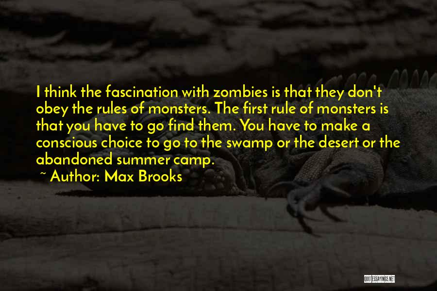 Obey My Rules Quotes By Max Brooks