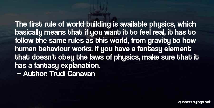 Obey My Rules Quotes By Trudi Canavan
