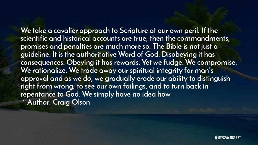 Obeying The Bible Quotes By Craig Olson