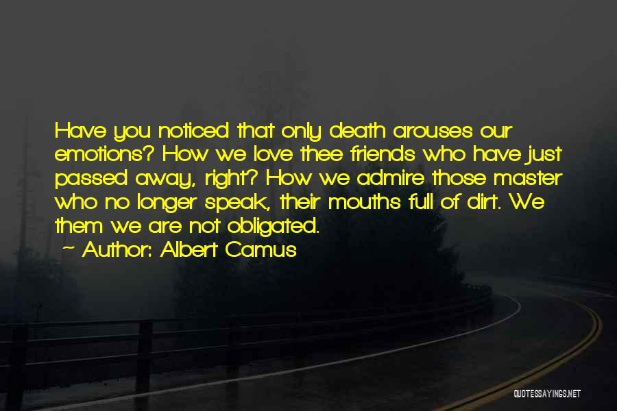 Obligated Love Quotes By Albert Camus