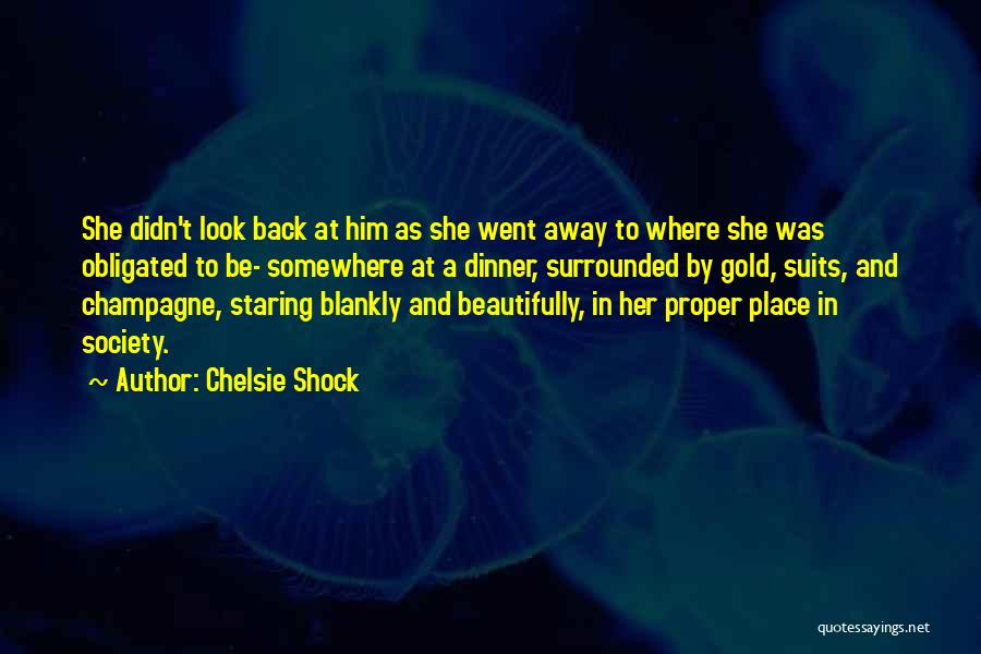 Obligated Love Quotes By Chelsie Shock