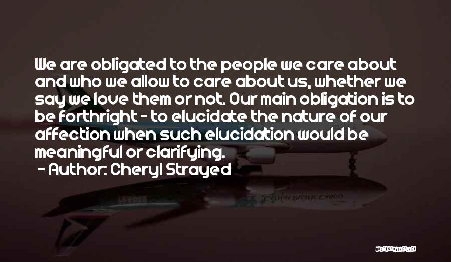 Obligated Love Quotes By Cheryl Strayed