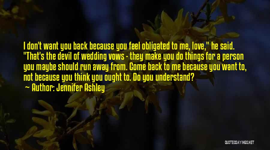 Obligated Love Quotes By Jennifer Ashley