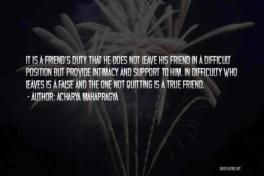 Obligation Friendship Quotes By Acharya Mahapragya
