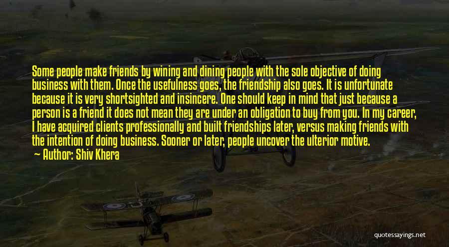 Obligation Friendship Quotes By Shiv Khera