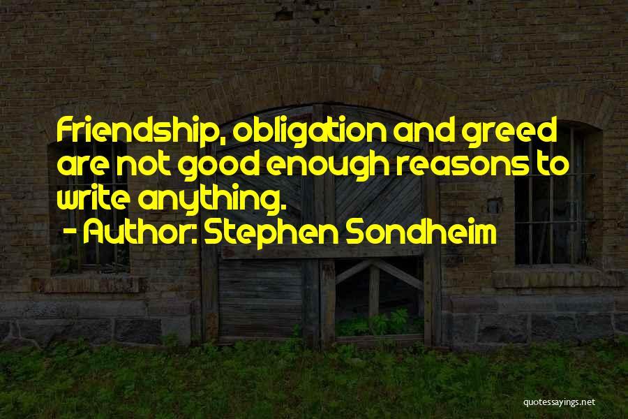 Obligation Friendship Quotes By Stephen Sondheim