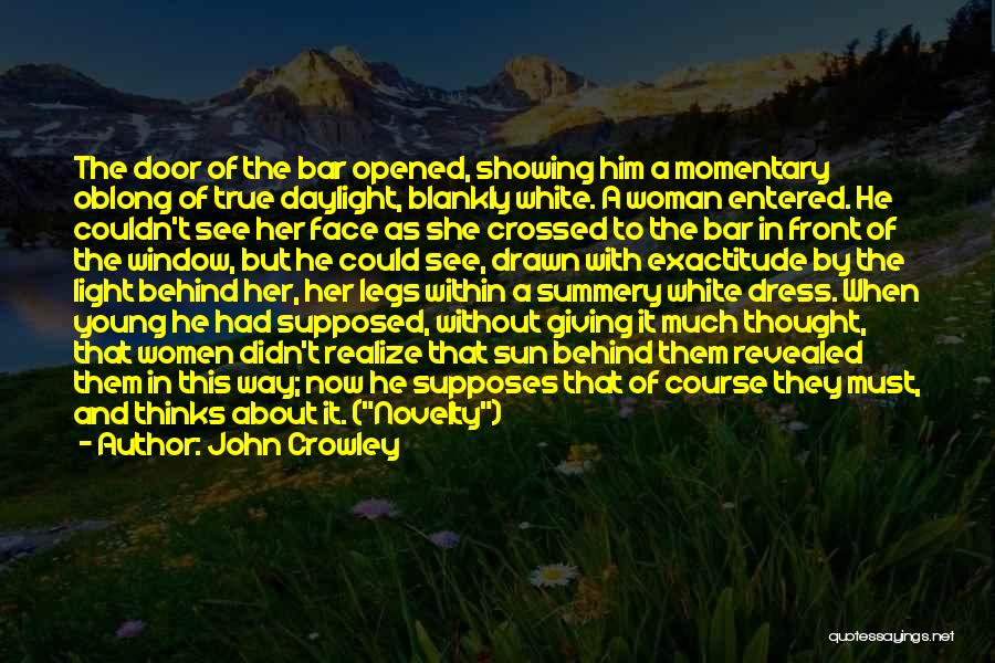 Oblong Quotes By John Crowley