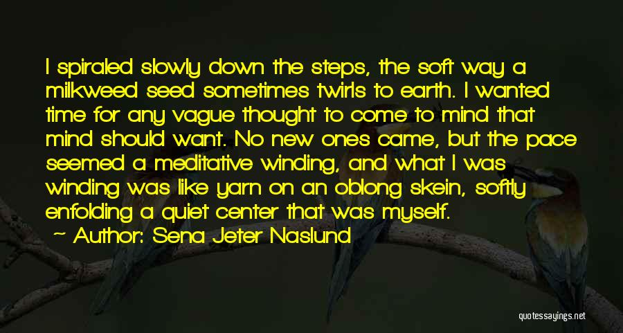 Oblong Quotes By Sena Jeter Naslund