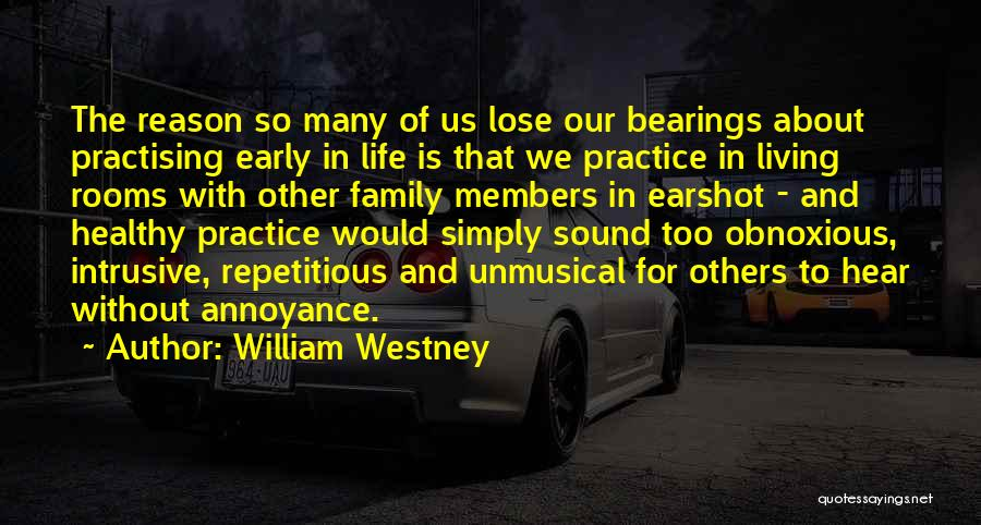 Obnoxious Family Quotes By William Westney