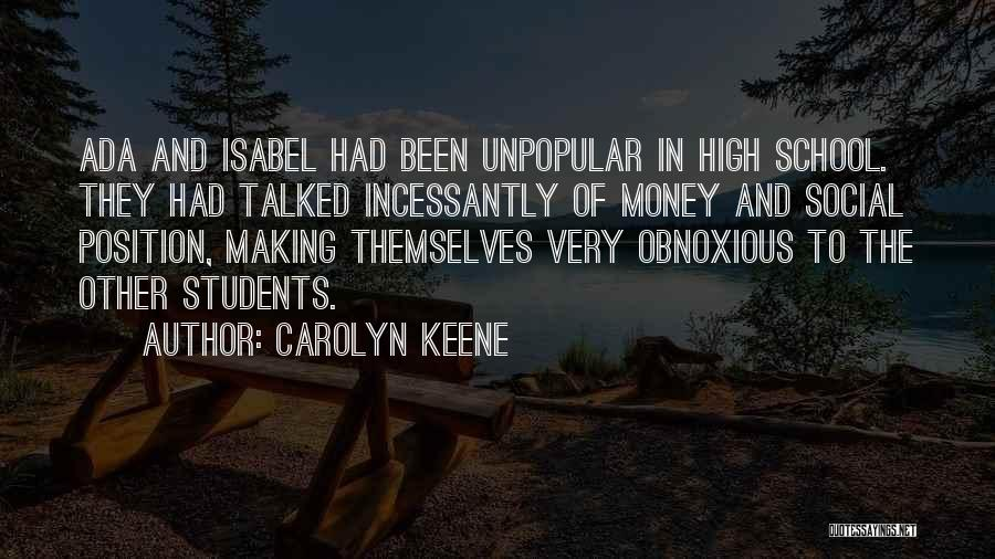 Obnoxious Money Quotes By Carolyn Keene