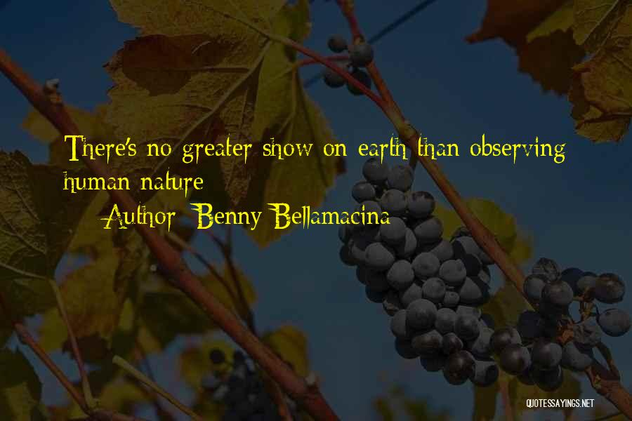Observing Love Quotes By Benny Bellamacina