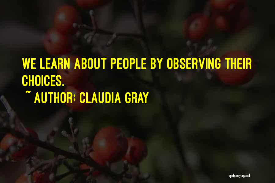 Observing Love Quotes By Claudia Gray