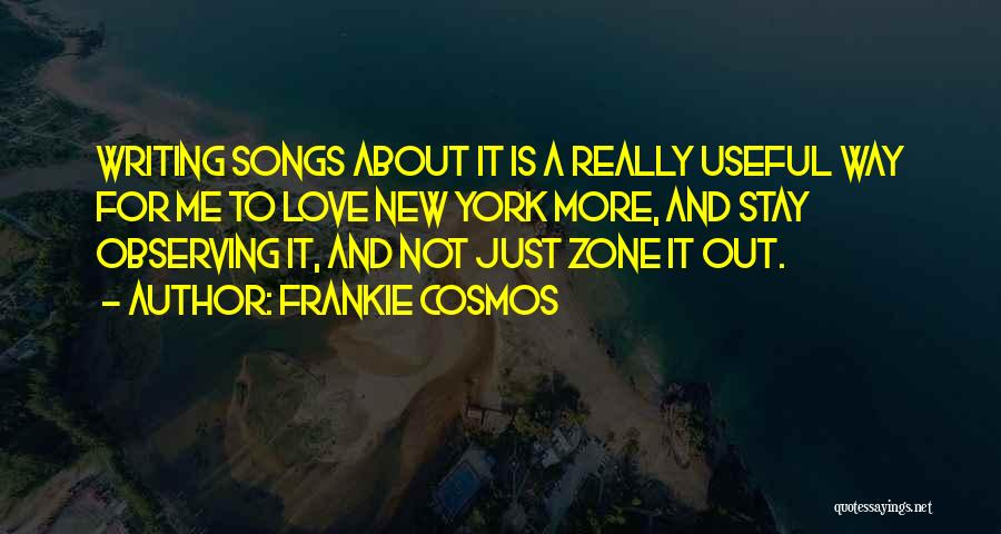 Observing Love Quotes By Frankie Cosmos