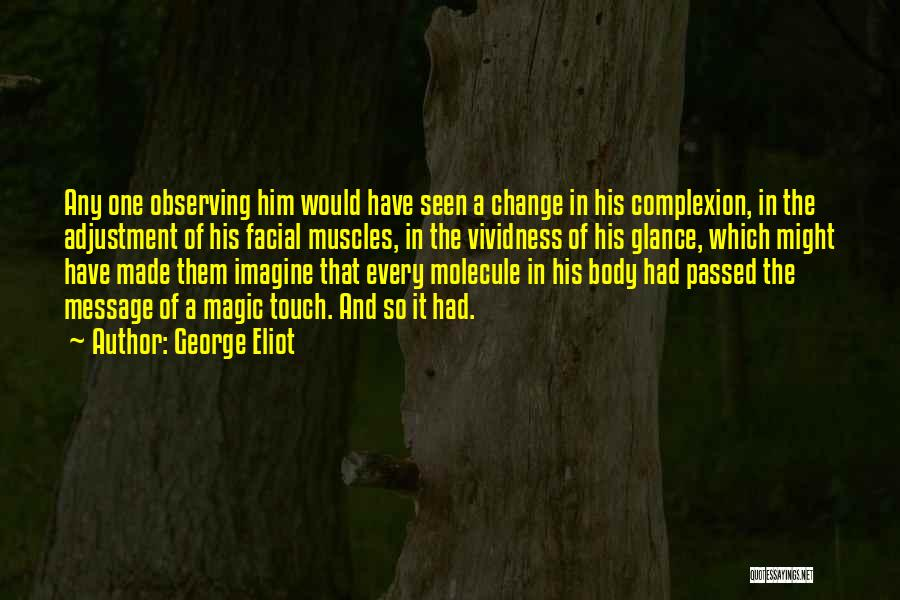Observing Love Quotes By George Eliot