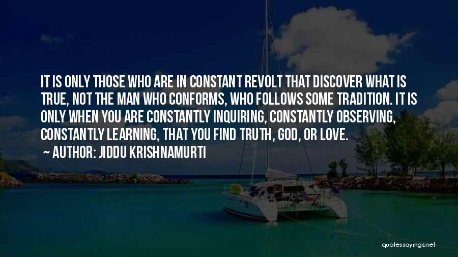 Observing Love Quotes By Jiddu Krishnamurti
