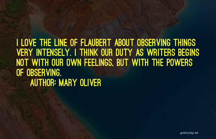 Observing Love Quotes By Mary Oliver