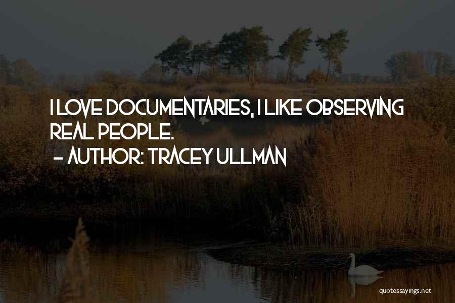 Observing Love Quotes By Tracey Ullman