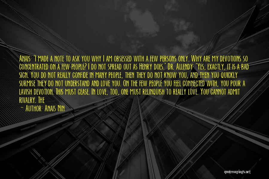 Obsessed Love Quotes By Anais Nin
