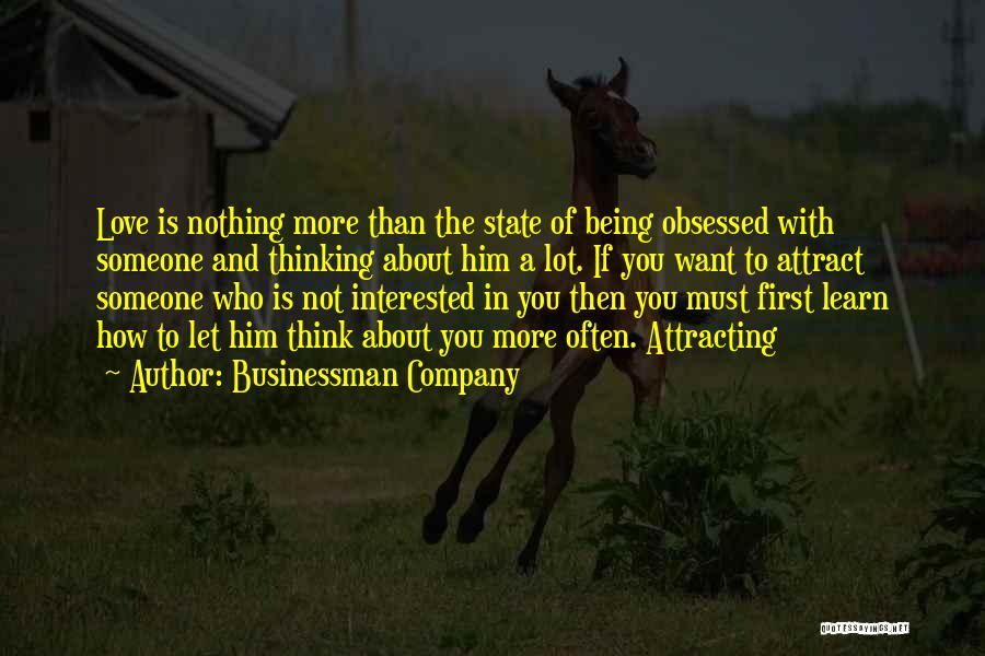 Obsessed Love Quotes By Businessman Company