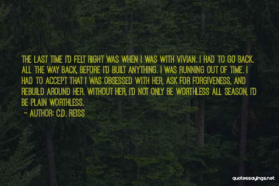 Obsessed Love Quotes By C.D. Reiss