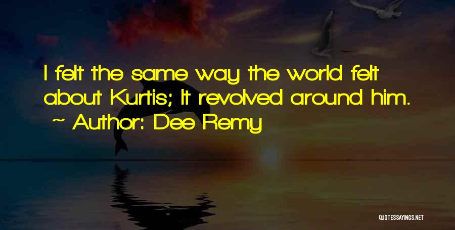 Obsessed Love Quotes By Dee Remy