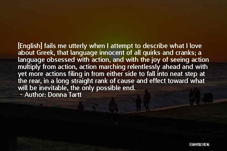 Obsessed Love Quotes By Donna Tartt