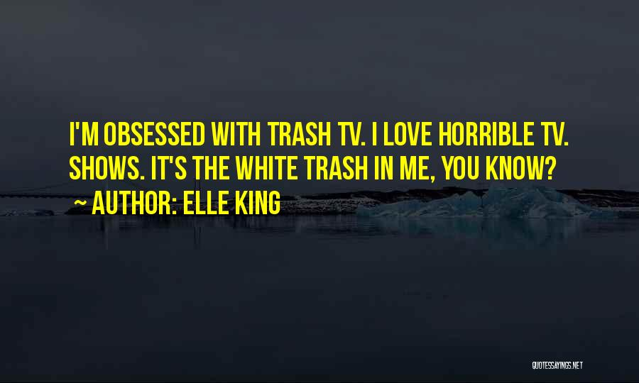 Obsessed Love Quotes By Elle King