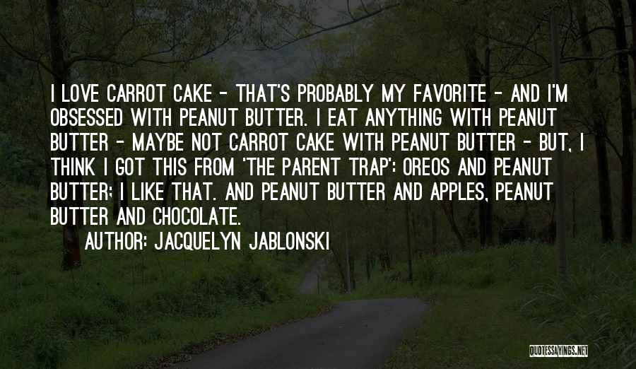 Obsessed Love Quotes By Jacquelyn Jablonski