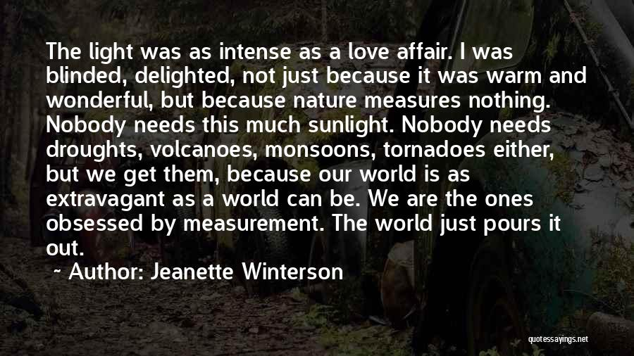 Obsessed Love Quotes By Jeanette Winterson