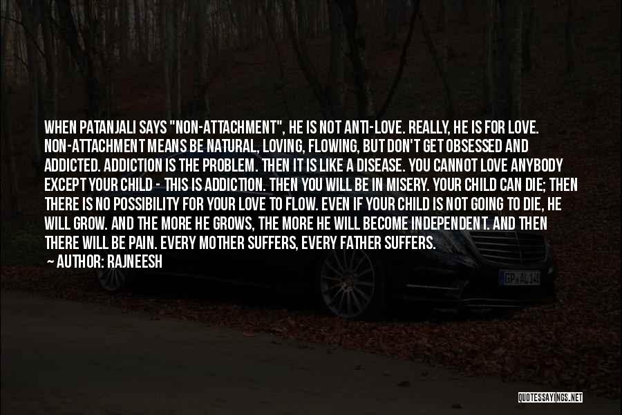 Obsessed Love Quotes By Rajneesh
