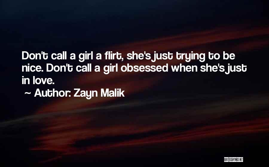 Obsessed Love Quotes By Zayn Malik