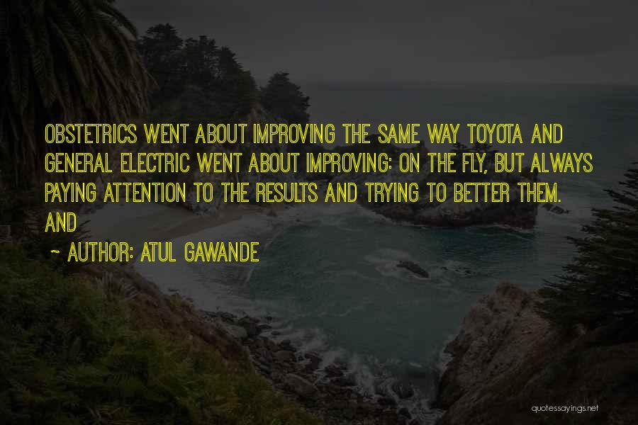 Obstetrics Quotes By Atul Gawande
