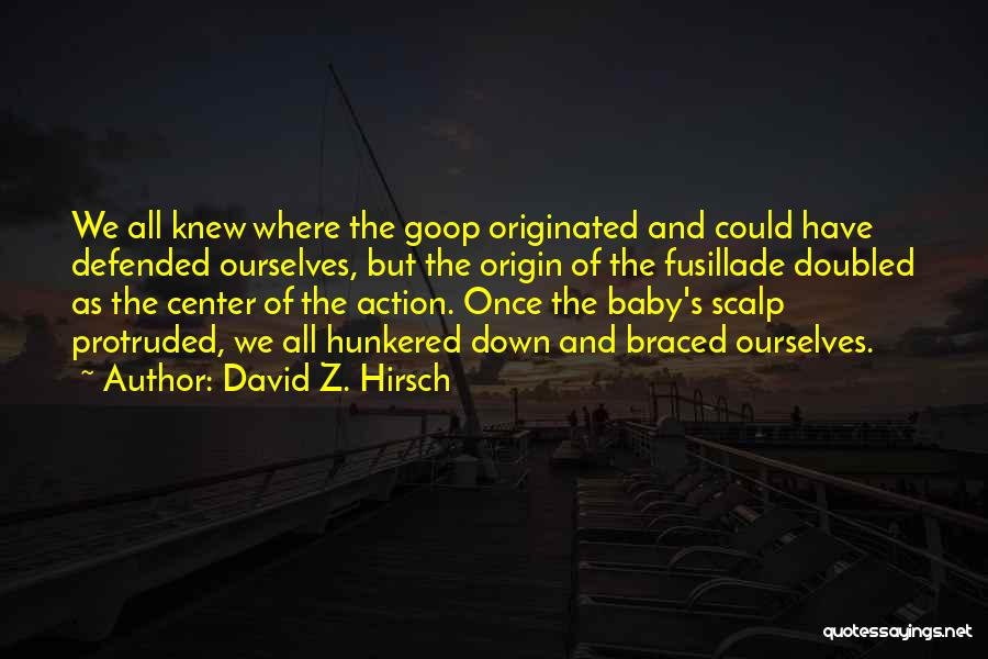 Obstetrics Quotes By David Z. Hirsch