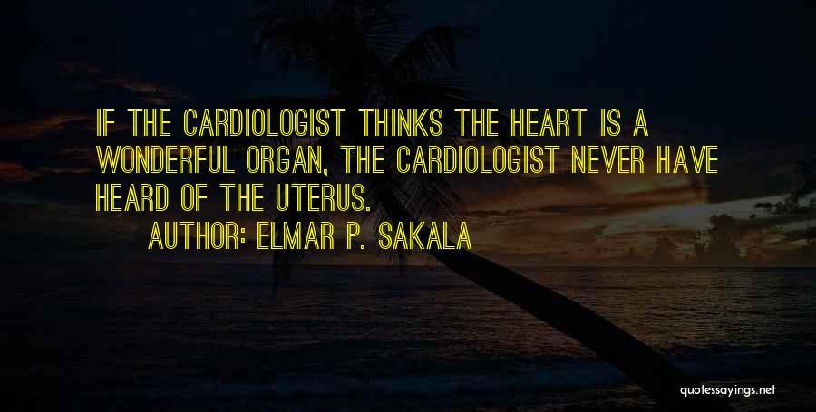 Obstetrics Quotes By Elmar P. Sakala