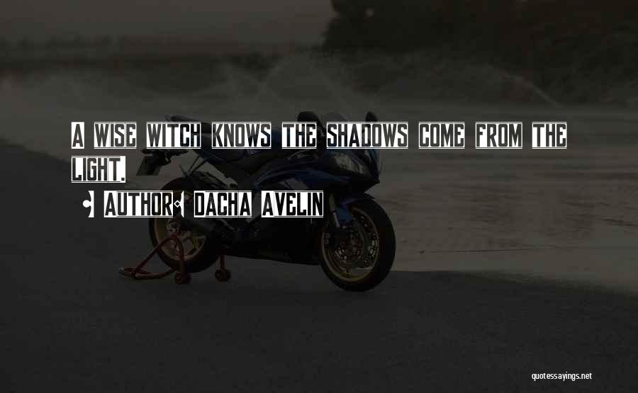 Occult Witch Quotes By Dacha Avelin