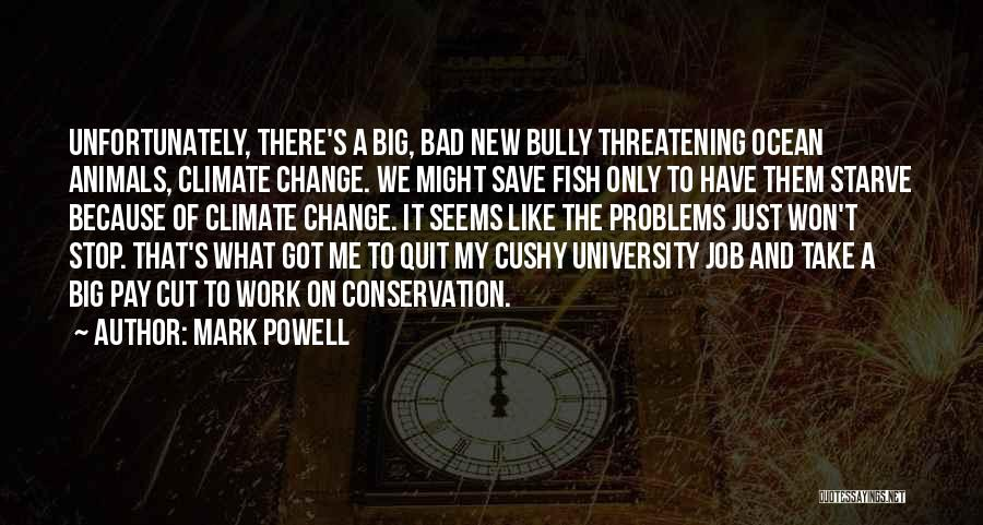Ocean Conservation Quotes By Mark Powell