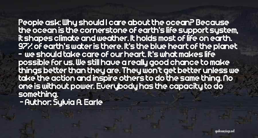 Ocean Conservation Quotes By Sylvia A. Earle