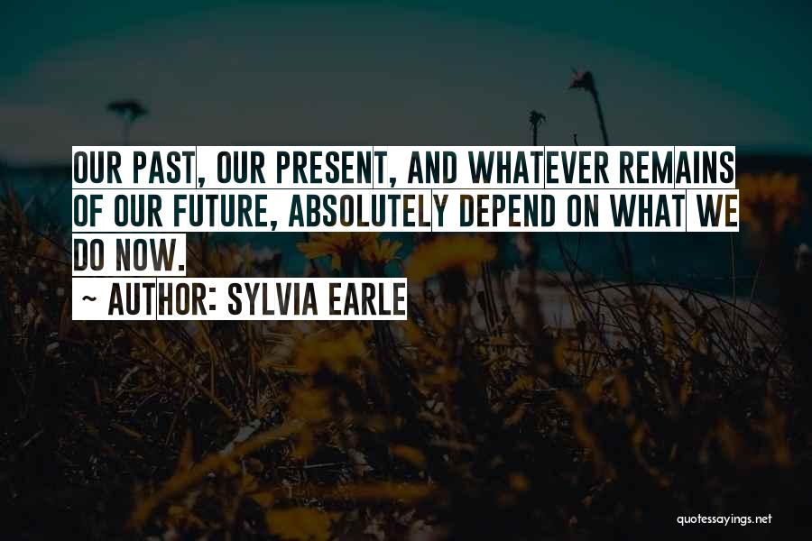 Ocean Conservation Quotes By Sylvia Earle