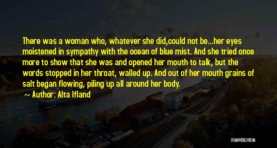 Ocean Mist Quotes By Alta Ifland