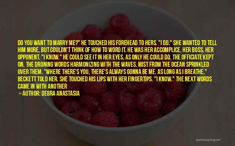 Ocean Mist Quotes By Debra Anastasia