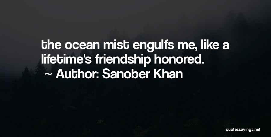 Ocean Mist Quotes By Sanober Khan