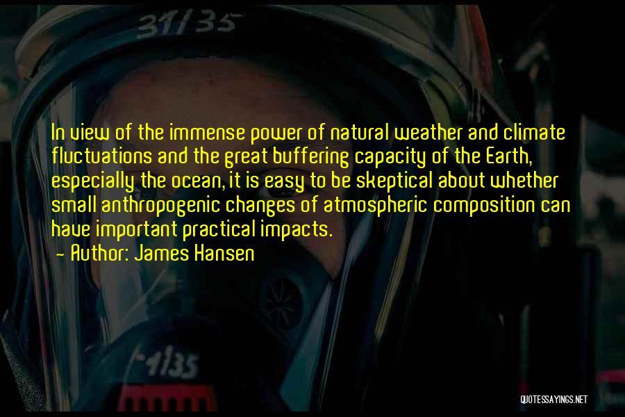 Ocean Views Quotes By James Hansen