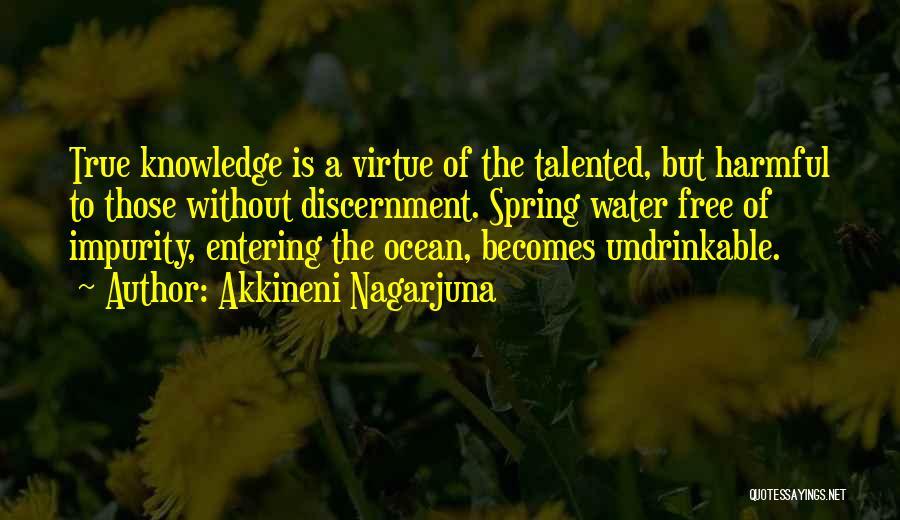 Ocean Water Quotes By Akkineni Nagarjuna