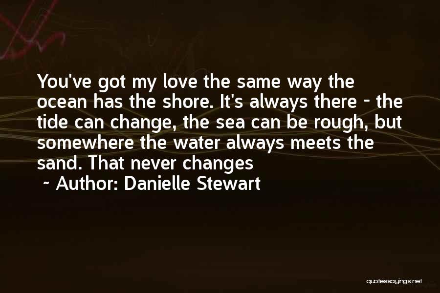 Ocean Water Quotes By Danielle Stewart
