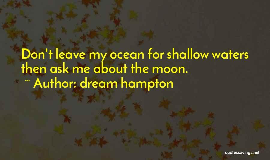 Ocean Water Quotes By Dream Hampton
