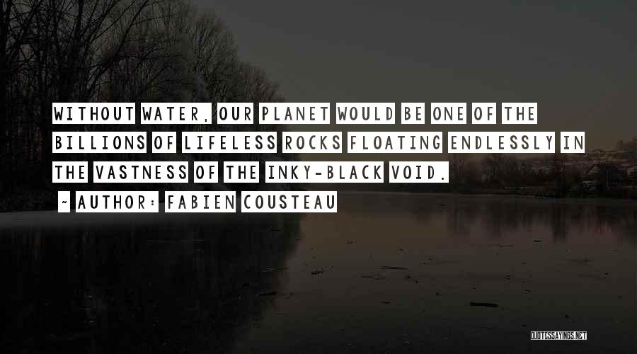 Ocean Water Quotes By Fabien Cousteau